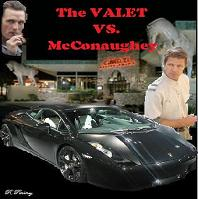 The Valet vs. McConaughey